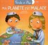 Ficelle et Pom : ma planète est malade