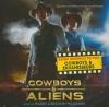 Cowboys & aliens = Cowboys contre envahisseurs : BO du film de Jon Favreau