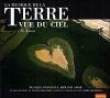Terre vue du ciel (La) : Te amo : BO du film de R. Delourme