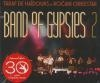 Band of gypsies 2