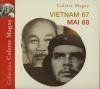 Vietnam 67 ; Mai 68