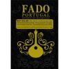 Fado Portugal 200 ans de fado