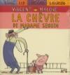 Chèvre de Madame Seguin (La)