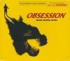Obsession : BO du film de Brian de Palma : special archival edition