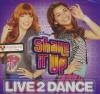 Shake it up : live 2 dance
