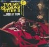 Adrian Younge presents : Twelve reasons to die II