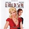 Rôle de sa vie (Le) = B.O. du film de François Favrat