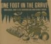 One foot in the grave : unreleased, rare & live european one-man bands tracks