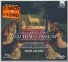 Matthäus-passion = Passion selon Saint Matthieu (La)