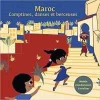 Maroc, comptines, danses et berceuses