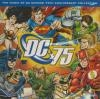 Music of DC comics (The) : 75th anniversary collection