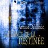 Lance de la destinée (La)