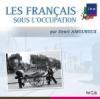Français sous l'occupation (Les) : vol.1