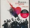 Rouge et le noir (Le) : l'opéra rock