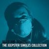 Jeepster singles collection (The)