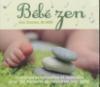 Eveil sensoriel : bébé zen