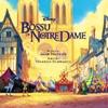 Bossu de Notre-Dame (Le) : B.O. du dessin animé de Walt Disney