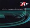 FIP : sélection musiques électroniques : vol.2
