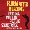 Burn after reading : b.o du film de Joel et Ethan Cohen