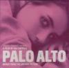 Palo alto : BO du film de Gia Coppola