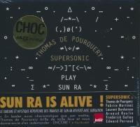 Thomas de Pourquery & Supersonic play Sun Ra