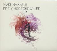 Pre-choreographed