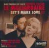 Milliardaire (Le) ; Let's make love