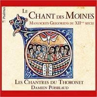 Chant des moines (Le) : manuscrits grégoriens du 12ème siècle