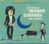 Plus belles musiques classique pour les enfants (Les)