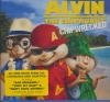 Alvin and Chipmunks (The), chipwrecked : BO du film de Mike Mitchell