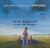 Take shelter : BO  du film de Jeff Nichols