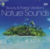 Beauty and positive vibrations : nature sounds