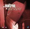 Maîtres du mystère (Les) : vol.1 : le plus beau métier du monde ; Des orchidées pour Stepanich...
