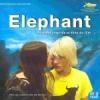 Elephant : BO du film de Gus Van Sant