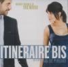 Itineraire bis : BO du film de Jean-Luc Perréard