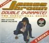 Double dynamite !