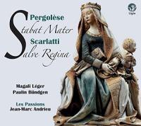 Pergolesi, stabat mater ; Scarlatti, salve regina