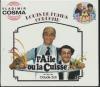 Aile ou la cuisse (L') : BO du film de CLaude Zidi ; Zizanie (La) : BO du film de Claude Zidi