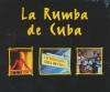 Rumba de Cuba (La)