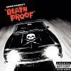 Death proof = Boulevard de la mort : BO du film de Quentin Tarantino