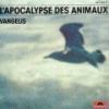 Apocalypse des animaux (L') : BO du film de Frédéric Rossif