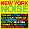 New York noise : dance music from the New York underground : 1977-1982