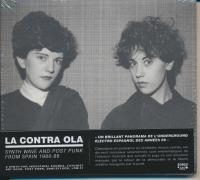 Contra ola (La) : synth wave and post punk from Spain 1980-86
