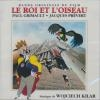 Roi et l'oiseau (Le) : BO du film de Paul Grimault et Jacques Prévert