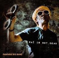 Raï is not dead