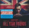 Kill your friends : BO du film d'Owen Harris