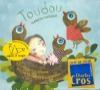 Toudou : 19 chansons originales pour les tout petits et leur famille