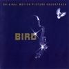 Bird : BO du film de Clint Eastwood