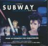 Subway : BO du film de Luc Besson