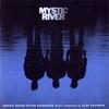 Mystic river : B.O du film de Clint Eastwood